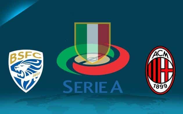 Soi kèo nhà cái tỉ số Brescia vs Milan, 25/01/2020 - VĐQG Ý [Serie A]