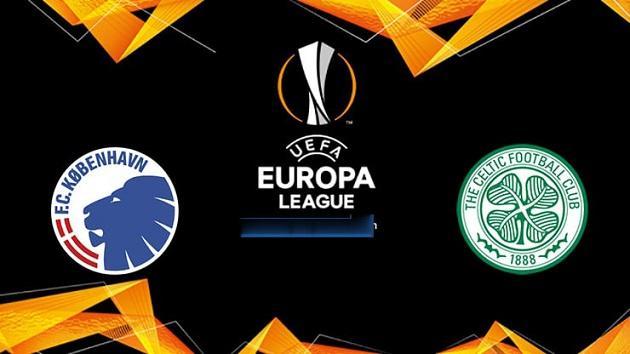 Soi kèo nhà cái tỉ số Copenhagen vs Celtic, 21/02/2020 - Cúp C2 Châu Âu