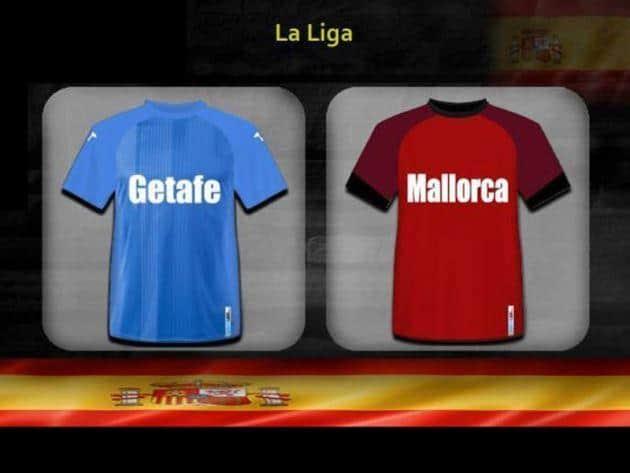 Soi kèo nhà cái tỉ số Mallorca vs Getafe, 02/03/2020 - VĐQG Tây Ban Nha