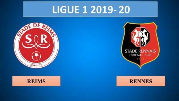 Soi kèo nhà cái tỉ số Reims vs Rennes, 16/02/2020 – VĐQG Pháp [Ligue 1]