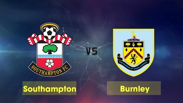 Soi kèo nhà cái tỉ số Southampton vs Burnley, 15/02/2020 - Ngoại Hạng Anh