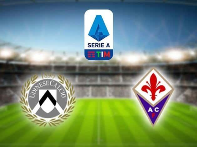Soi kèo nhà cái tỉ số Udinese vs Fiorentina, 01/03/2020 - VĐQG Ý [Serie A]