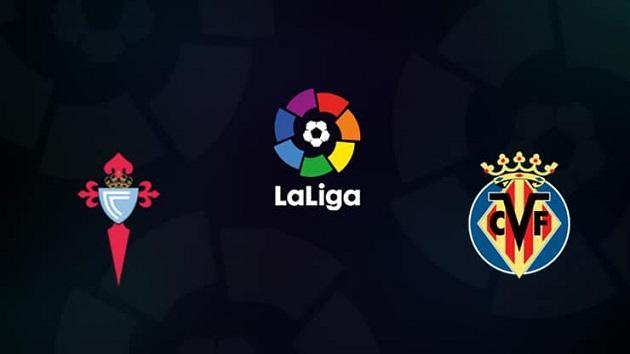 Soi kèo nhà cái tỉ số Celta Vigo vs Villarreal, 15/03/2020 - VĐQG Tây Ban Nha