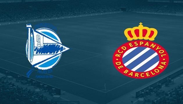 Soi kèo nhà cái tỉ số Espanyol vs Deportivo Alavés, 15/03/2020 - VĐQG Tây Ban Nha