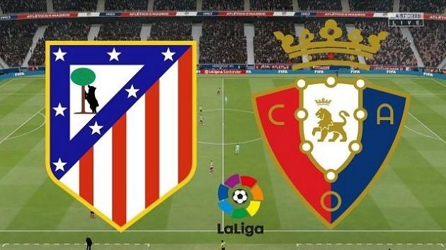 Soi kèo nhà cái tỉ số Osasuna vs Atletico Madrid, 18/6/2020 - VĐQG Tây Ban Nha