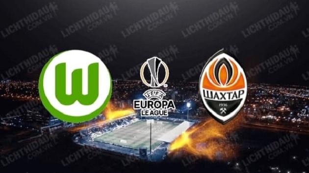 Soi kèo nhà cái tỉ số Shakhtar Donetsk vs Wolfsburg, 5/08/2020 - Cúp C2 Châu Âu
