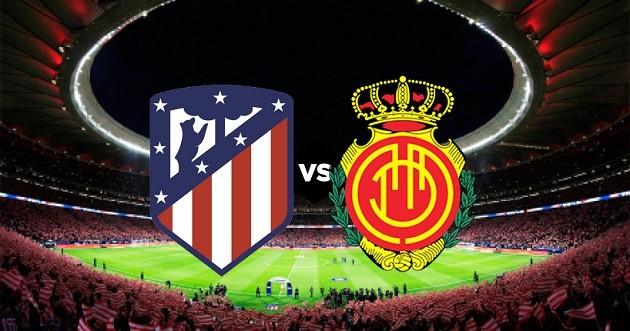 Soi kèo nhà cái tỉ số Atletico Madrid vs Mallorca, 05/7/2020 - VĐQG Tây Ban Nha