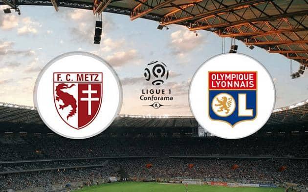 Soi kèo nhà cái tỉ số Metz vs Lyon, 07/12/2020 - VĐQG Pháp [Ligue 1]