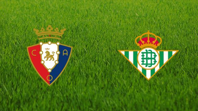 Soi kèo nhà cái tỉ số Osasuna vs Betis, 06/12/2020 - VĐQG Tây Ban Nha