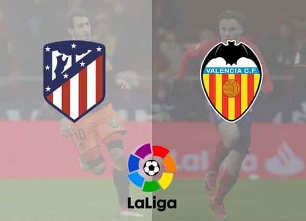 Soi kèo nhà cái tỉ số Atletico Madrid vs Valencia, 25/01/2021 - VĐQG Tây Ban Nha