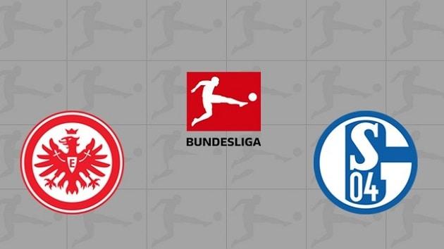 Soi kèo nhà cái tỉ số Eintracht Frankfurt vs Schalke 04, 18/1/2021 - VĐQG Đức [Bundesliga]