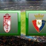 Soi kèo nhà cái tỉ số Granada CF vs Osasuna, 13/01/2021 - VĐQG Tây Ban Nha
