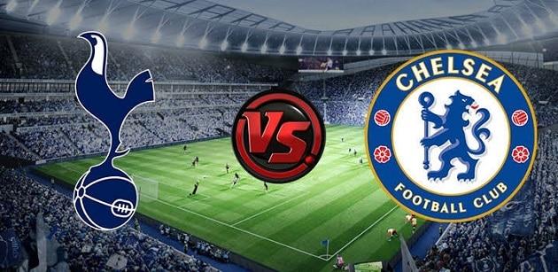 Soi kèo nhà cái tỉ số Tottenham vs Chelsea, 05/2/2021 - Ngoại Hạng Anh