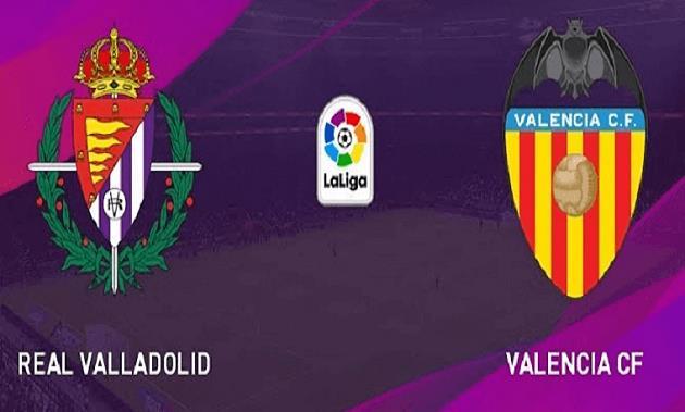 Soi kèo nhà cái tỉ số Valladolid vs Valencia, 11/01/2021 - VĐQG Tây Ban Nha