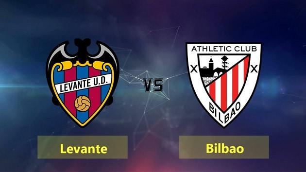 Soi kèo nhà cái tỉ số Levante vs Athletic Bilbao, 27/2/2021 - VĐQG Tây Ban Nha