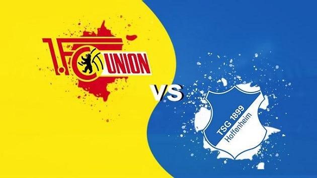 Soi kèo nhà cái tỉ số Union Berlin vs Hoffenheim, 28/2/2021 - VĐQG Đức [Bundesliga]