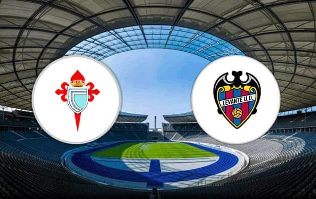 Soi kèo nhà cái tỉ số Celta Vigo vs Levante, 1/5/2021 - VĐQG Tây Ban Nha