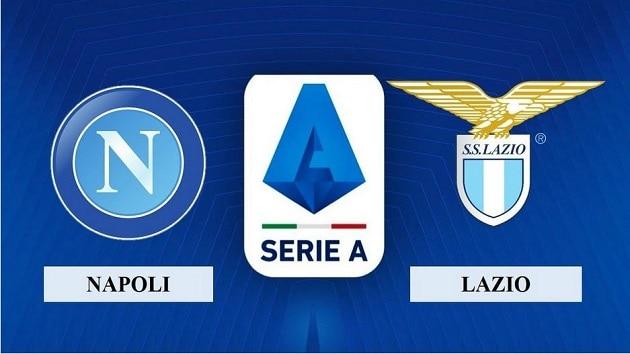 Soi kèo nhà cái tỉ số Napoli vs Lazio, 23/4/2021 - VĐQG Ý [Serie A]