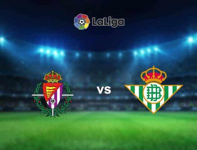 Soi kèo nhà cái tỉ số Real Valladolid vs Real Betis, 2/5/2021 - VĐQG Tây Ban Nha