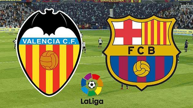 Soi kèo nhà cái tỉ số Valencia vs Barcelona, 3/5/2021 - VĐQG Tây Ban Nha