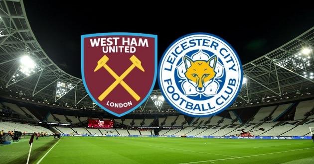 Soi kèo nhà cái tỉ số West Ham vs Leicester, 11/4/2021 - Ngoại Hạng Anh