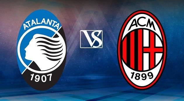 Soi kèo nhà cái tỉ số Atalanta vs AC Milan, 23/05/2021 - VĐQG Ý [Serie A]