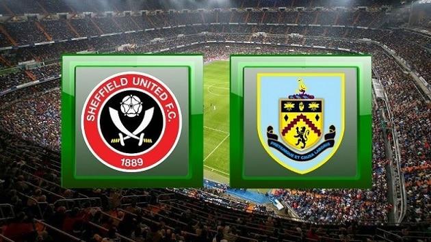 Soi kèo nhà cái tỉ số Sheffield Utd vs Burnley, 23/05/2021 - Ngoại Hạng Anh
