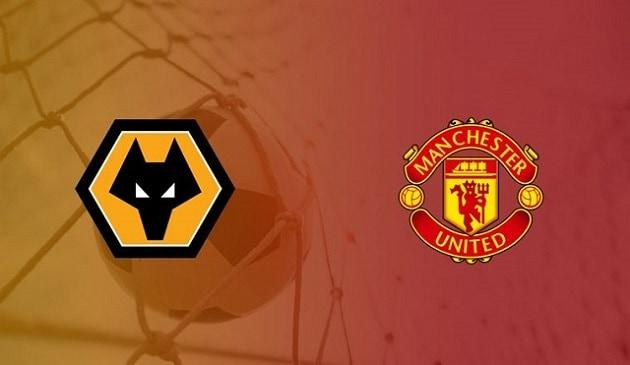 Soi kèo nhà cái tỉ số Wolves vs Manchester Utd, 23/05/2021 - Ngoại Hạng Anh
