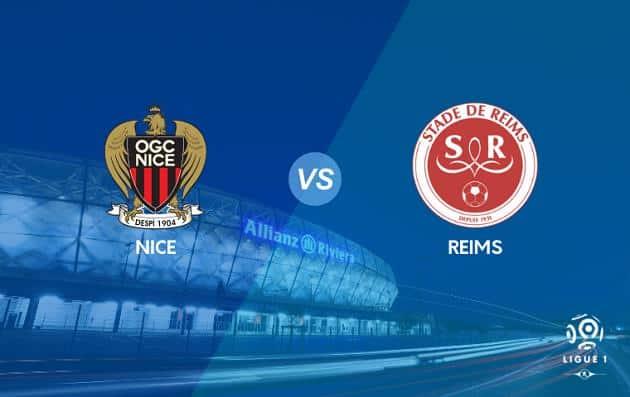 Soi kèo nhà cái tỉ số Nice vs Reims, 08/08/2021 - VĐQG Pháp [Ligue 1]