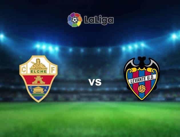 Soi kèo nhà cái tỉ số Elche vs Levante, 18/09/2021 - VĐQG Tây Ban Nha