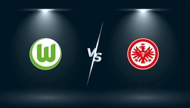 Soi kèo nhà cái tỉ số Wolfsburg vs Eintracht Frankfurt, 20/09/2021 - VĐQG Đức